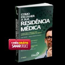 Como escolher a sua Residência Médica - 2ª Edição