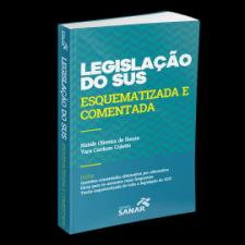 Legislação do SUS - Comentada e Esquematizada para Concursos