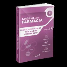 Farmácia Hospitalar, Pública e de Manipulação para Concursos e Residências (2ª Edição) - Coleção Manuais de Farmácia - Volume 3