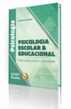 Psicologia Escolar e Educacional para Graduação e Concursos