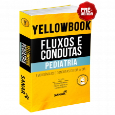 Yellowbook - Fluxos e Condutas: Pediatria