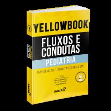 Yellowbook - Fluxos e Condutas: Pediatria