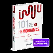 101 Hemogramas: Desafios Clínicos para o Médico (2ª edição)