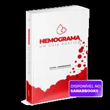 Hemograma: Um Guia Prático