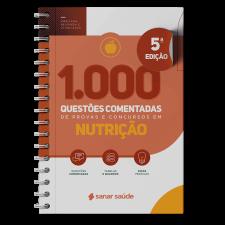 1.000 Questões Comentadas de Provas e Concursos em Nutrição 2021
