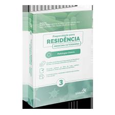 Patologia Clínica - Coleção Manuais para Residência em Medicina Veterinária