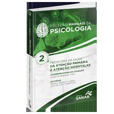 Psicologia da Saúde - Coleção Manuais da Psicologia - Volume 2