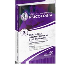 Psicologia Organizacional - Coleção Manuais da Psicologia - Volume 3