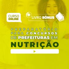Preparatório Online para Concursos de Prefeituras em Nutrição 2020 (Com Livro Bônus)