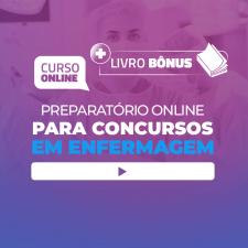Preparatório Online para Concursos em Enfermagem 2020 (Com Livro Bônus)