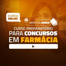 Preparatório Online para Concursos em Farmácia 2020 (Com Apostilas Bônus)