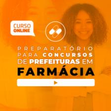 Curso Preparatório para Concursos em Prefeituras de Farmácia (com Apostilas)