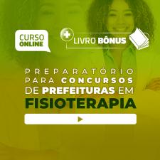 Preparatório Online para Concursos de Prefeituras em Fisioterapia 2020 (Com Livro Bônus)