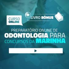 Preparatório Online para Concursos da Marinha em Odontologia 2020 (Com Livro Bônus)