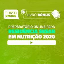 Preparatório Online para Residência SESAB em Nutrição 2020 [Divulgação de Edital: Bônus Exclusivo]