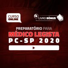 Preparatório Online para Concurso de Médico Legista 2020 - PC-SP (+ Livro Bônus)