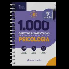 1.000 Questões Comentadas de Provas e Concursos em Psicologia 2021
