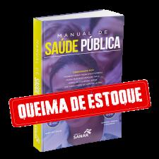 Manual de Saúde Pública (para Provas e Concursos)