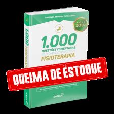 1.000 Questões Comentadas de Provas e Concursos em Fisioterapia 2019