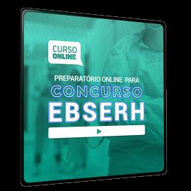 Preparatório Online para Concursos EBSERH 2021