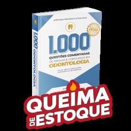1.000 Questões Comentadas de Provas e Concursos em Odontologia 2020