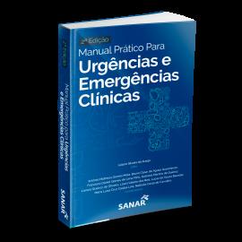 Manual Prático para Urgências e Emergências Clínicas (2ª Edição)