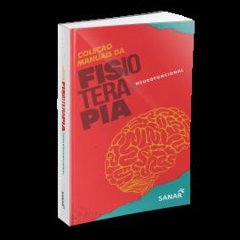 Fisioterapia Neurofuncional  - Coleção de Manuais da Fisioterapia - Volume 3
