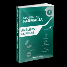 Análises Clínicas (2ª Edição) - Coleção Manuais de Farmácia - Volume 5