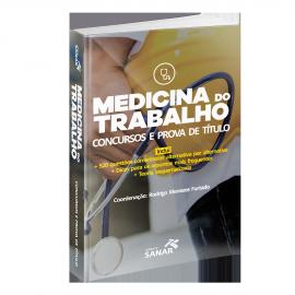 Medicina do Trabalho - Preparatório para Concursos e Prova de Título