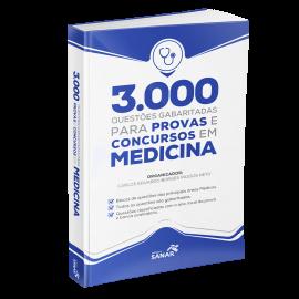 3.000 Questões Gabaritadas para Provas e Concursos em Medicina
