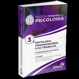 Psicologia Organizacional - Coleção Manuais da Psicologia para Concursos e Residências (Volume 3)
