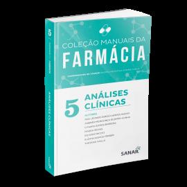 Coleção de Manuais da Farmácia: Análises Clínicas (Volume 5)