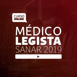 Preparatório Online para Concursos de Médico Legista - Sanar 2019