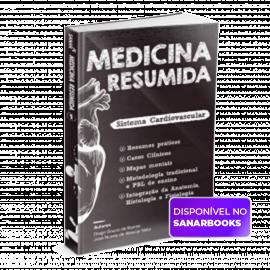 Sistema Cardiovascular - Coleção Medicina Resumida + Livro Surpresa