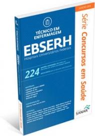 EBSERH - Técnico em Enfermagem - 224 Questões Comentadas