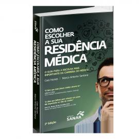 Como escolher a sua Residência Médica (2ª edição)