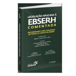 Legislação Aplicada à EBSERH Comentada - 2ª Edição