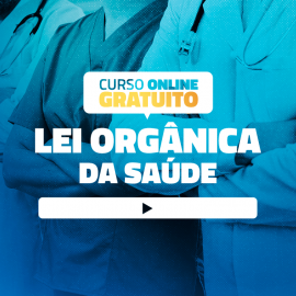 Minicurso Online da Lei Orgânica Da Saúde