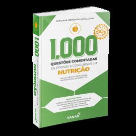 1.000 Questões Comentadas de Provas e Concursos em Nutrição 2020