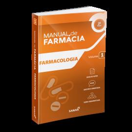 Farmacologia (2ª Edição) - Coleção Manuais de Farmácia - Volume 1