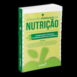 Alimentação Coletiva e Microbiologia de Alimentos para Concursos e Residências - 2ª Edição