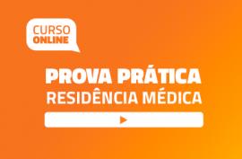 Curso Online para Prova Prática de Residência Médica 2019