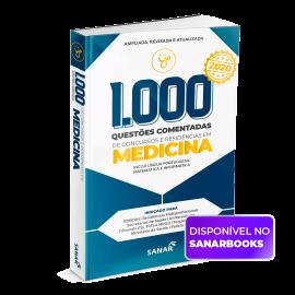 1.000 Questões Comentadas de Concursos e Residências em Medicina
