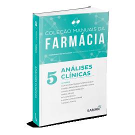 Análises Clínicas - Coleção Manuais de Farmácia - Volume 5