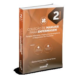 Terapia Intensiva, Urgência e Emergência e Segurança do Paciente - Coleção de Manuais para Enfermagem - Volume 2