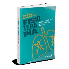 Fisioterapia Respiratória e Terapia Intensiva - Coleção de Manuais da Fisioterapia - Volume 4
