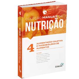 Alimentação Coletiva e Microbiologia dos Alimentos para Concursos e Residências