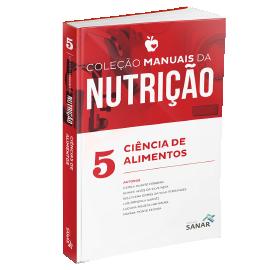Ciência de Alimentos para Concursos e Residências - Coleção de Manuais da Nutrição Volume 5
