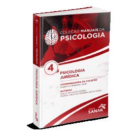 Psicologia Jurídica - Coleção Manuais da Psicologia - Volume 4