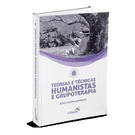 Teorias e Técnicas Humanistas e Grupoterapia